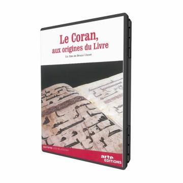 Le Coran, aux origines du livre