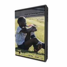 Foot & Immigration : 100 ans d'histoire commune