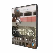 Gladiateurs, le Retour