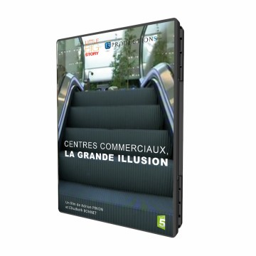 Centres Commerciaux, la grande illusion