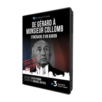 De Gérard à Monsieur Collomb, itinéraire d'un baron