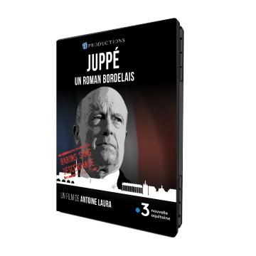Juppé, un roman bordelais