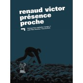 Renaud Victor, présence proche