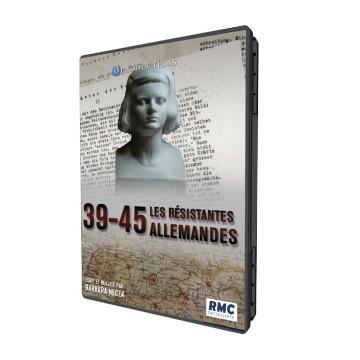 39-45 : les Résistantes Allemandes