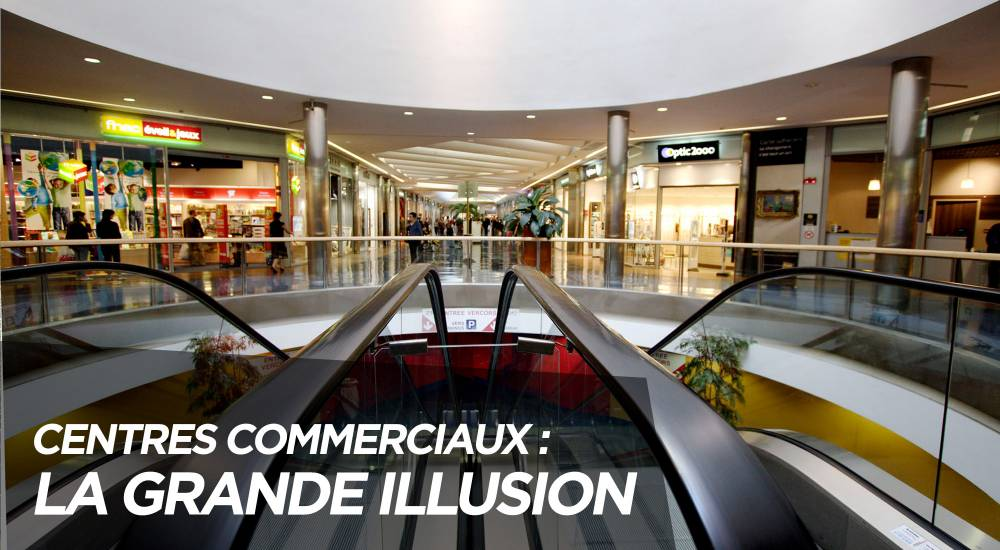 1000x550_video-centres-commerciaux-la-grande-illusion_pf