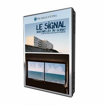 Le Signal : Sentinelles du Climat