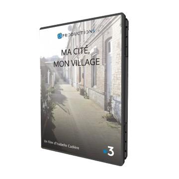 Ma cité, mon village